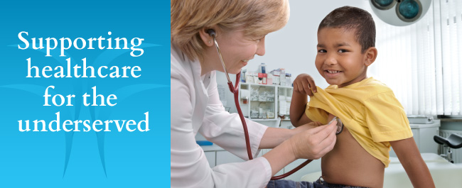 Supporting healthcare for the underserved